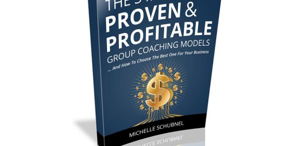 3 Most Proven & Profitable Group Coaching Models