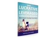 lucrative and leveraged coaching business